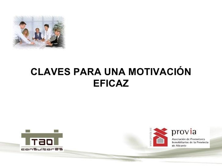 CLAVES PARA UNA MOTIVACIÓN EFICAZ