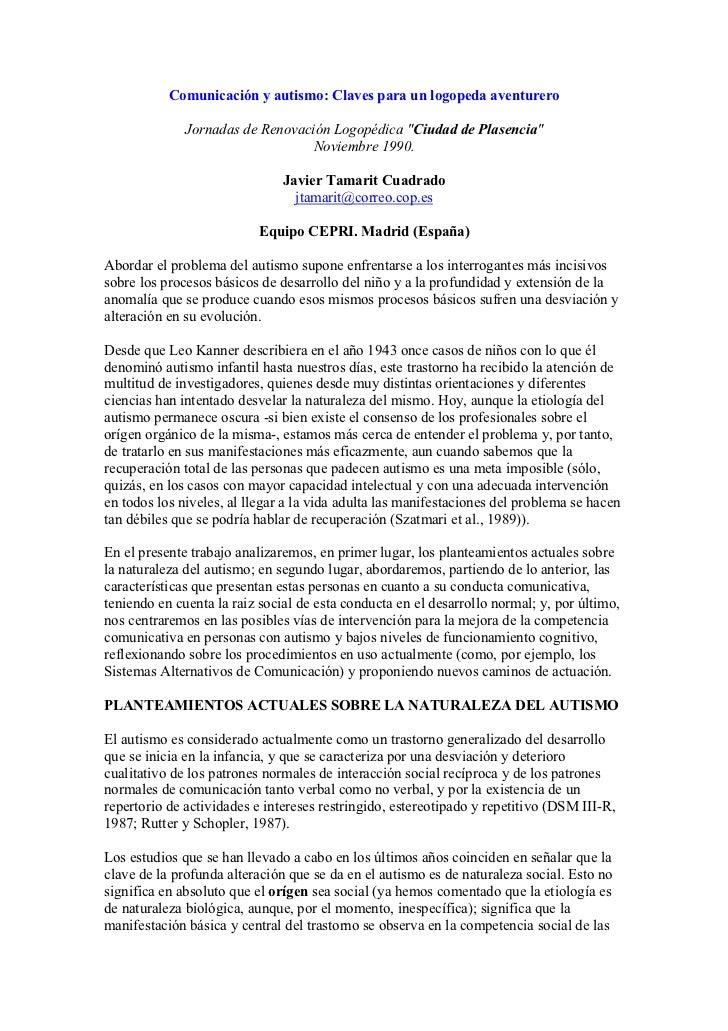 """Comunicación y autismo: Claves para un logopeda aventurero              Jornadas de Renovación Logopédica """"Ciudad de Plase..."""