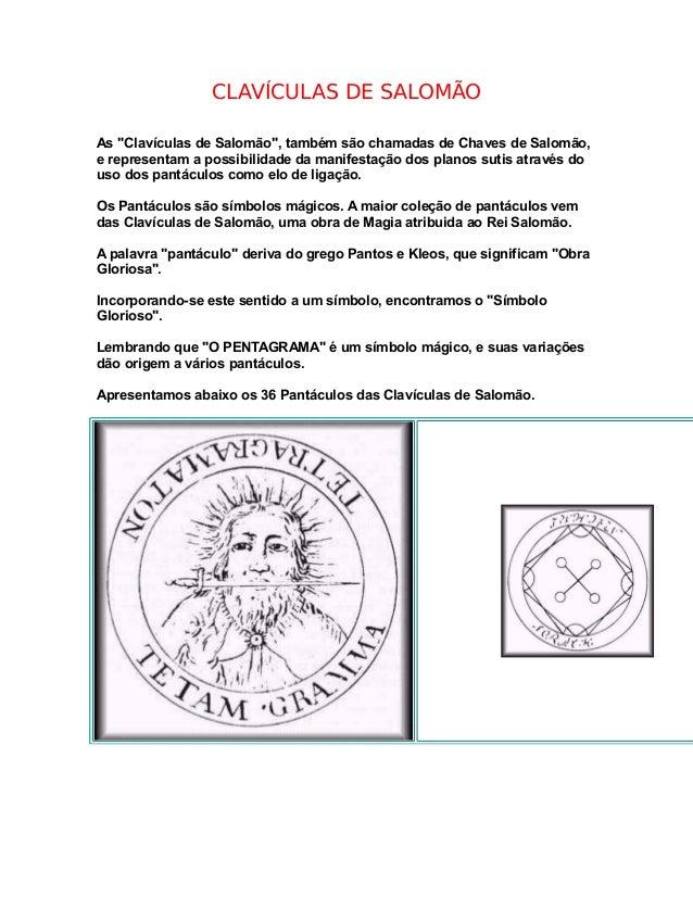 """CLAVÍCULAS DE SALOMÃO As """"Clavículas de Salomão"""", também são chamadas de Chaves de Salomão, e representam a possibilidade ..."""