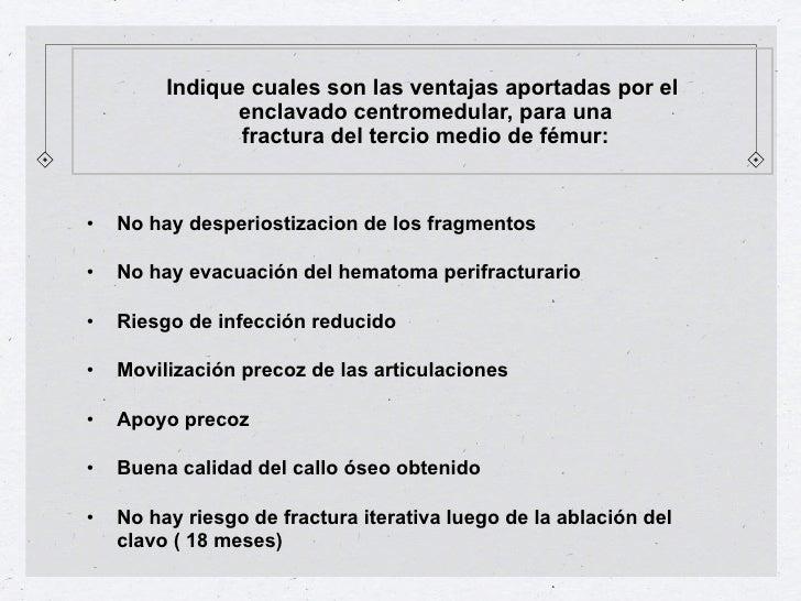 Clavo Centromedular de HúmeroPunto de entrada• Proximal: por el troquíter• Distal: por la fosita  olecraniana• Fijación po...