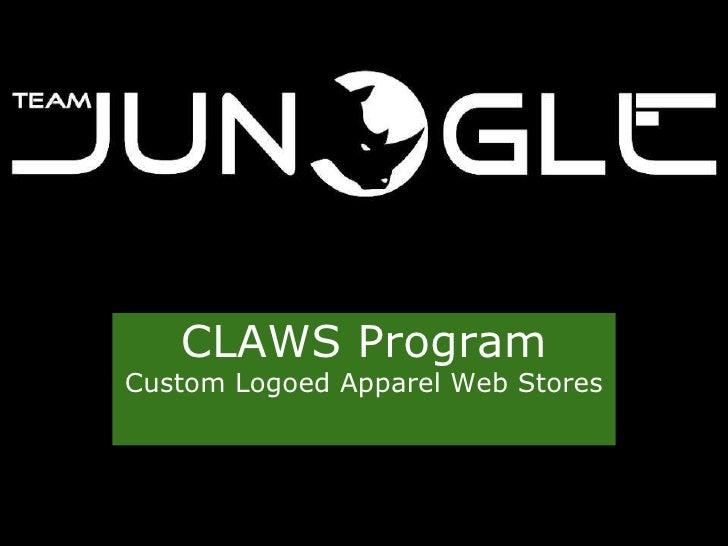 CLAWS Program Custom Logoed Apparel Web Stores