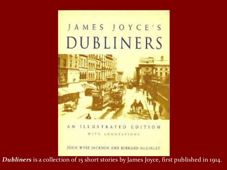 dubliners essay women (letters, ii, 48) at dubliners, women are victims indeed they are victims of home, of their recognized virtues by culture in this essay.
