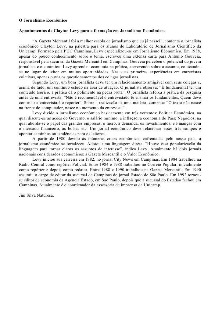 """O Jornalismo Econômico  Apontamentos de Clayton Levy para a formação em Jornalismo Econômico.          """"A Gazeta Mercantil..."""