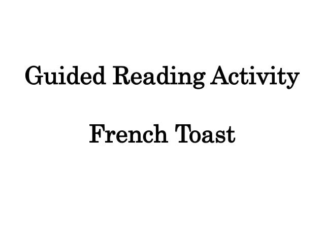 Guided Reading Activity  French Toast