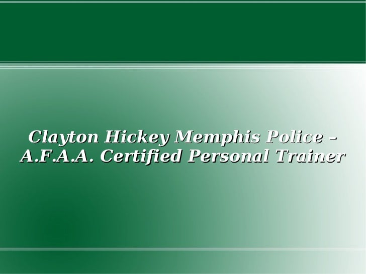 Clayton Hickey Afaa Certified Personal Trainer