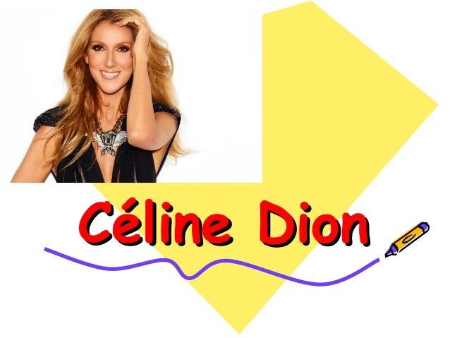 Céline DionCéline Dion