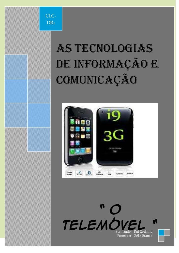 CLC-            DR1                   As tecnologias                   de informação e                   comunicação      ...