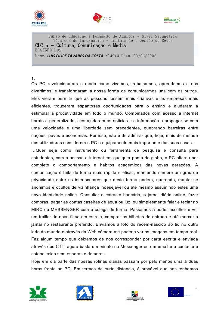 Curso de Educação e Formação de Adultos – Nível Secundário           Técnicos de Informática – Instalação e Gestão de Rede...