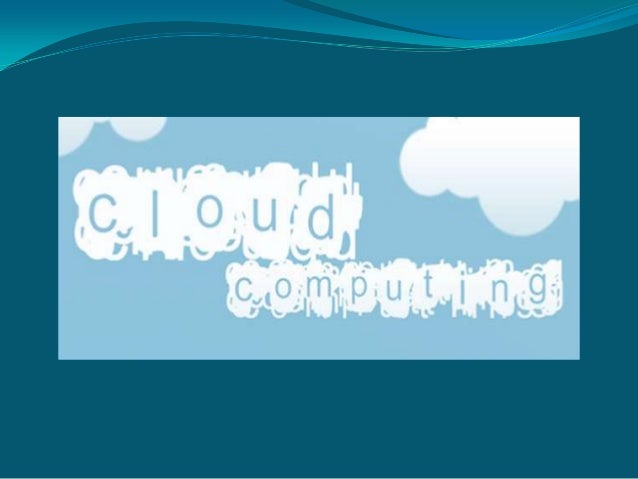 Cloud Computing isinternet based computing,where virtual shared serversprovide Software,infrastructure, platform,devices a...