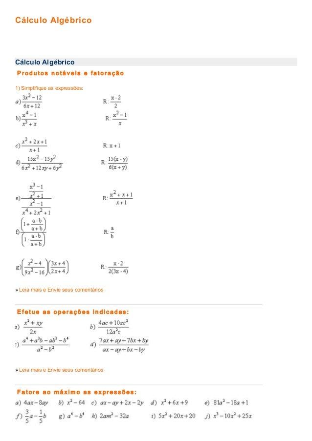 Cálculo Algébrico  Cálculo Algébrico  Produtos notáveis e fatoração  1) Simplifique as expressões:   2..  - x+ 4_ 2_ mx 1 ...