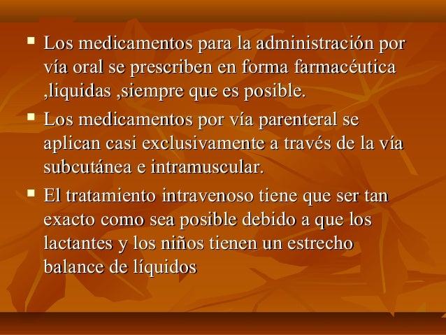  Los medicamentos para la administración porLos medicamentos para la administración por vía oral se prescriben en forma f...