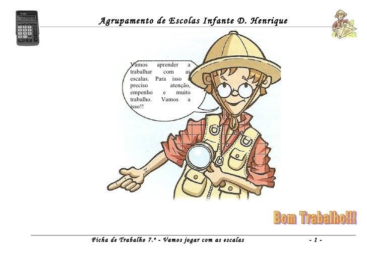 Agrupamento de Escolas Infante D. Henrique            Vamos     aprender    a            trabalhar   com      as          ...