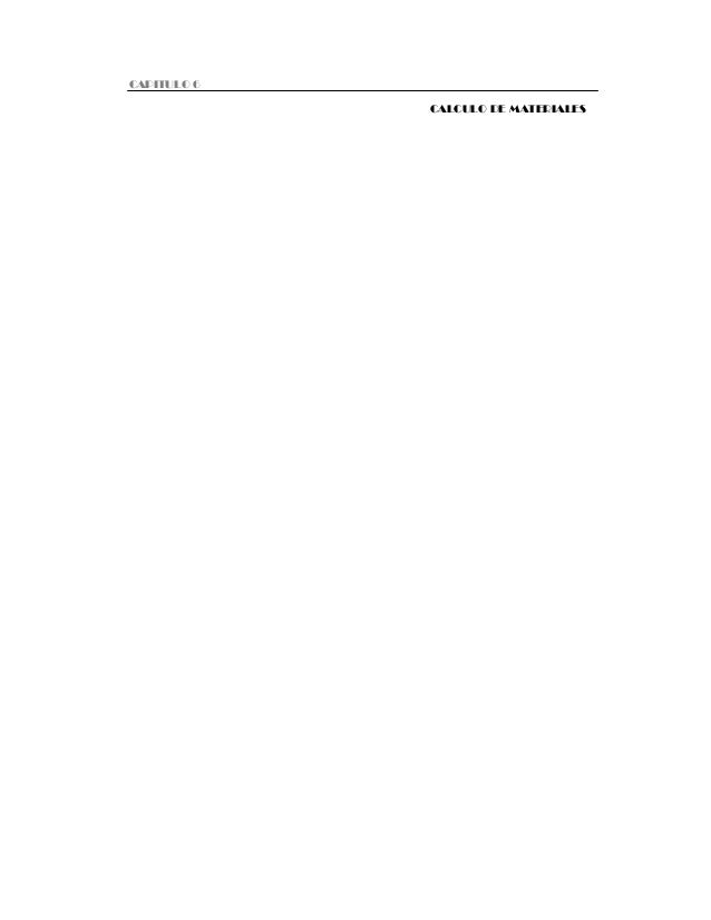 Capitulo CAPITULO 6 Cálculo 6  de materiales  150 CALCULO DE MATERIALES