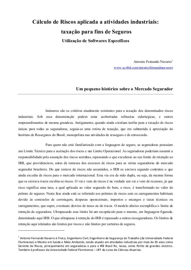 Cálculo de Riscos aplicada a atividades industriais: taxação para fins de Seguros Utilização de Softwares Específicos  Ant...