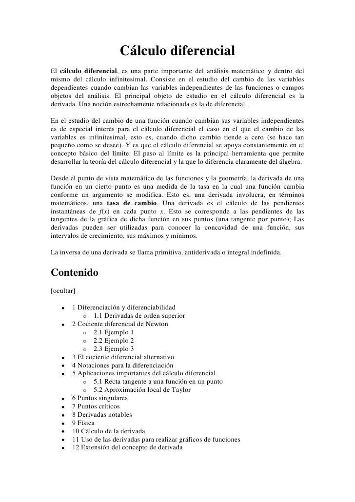 Cálculo diferencial<br />El cálculo diferencial, es una parte importante del análisis matemático y dentro del mismo del cá...