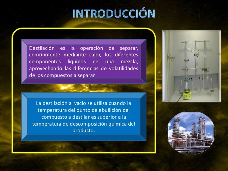 Se utiliza                    • Parecido a los otros procesos de• La presión externa se reduce para  disminuir el punto de...