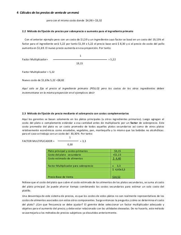 4 Cálculos de los precios de venta de un menú pero con el mismo costo donde $4,98 > $3,32 2.2 Método de fijación de precio...