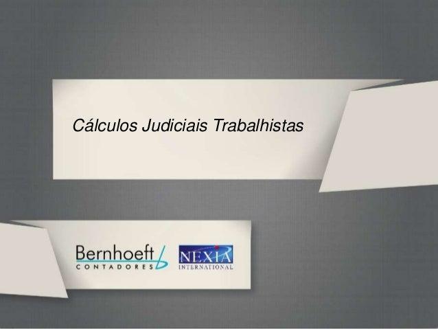 GRT BERNHOEFTCálculos Judiciais Trabalhistas