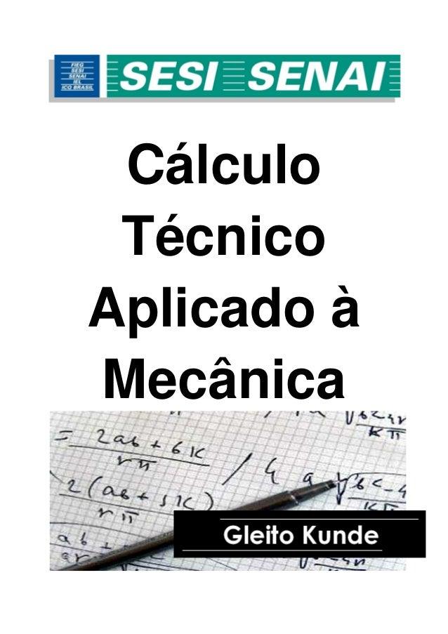Cálculo Técnico Aplicado à Mecânica
