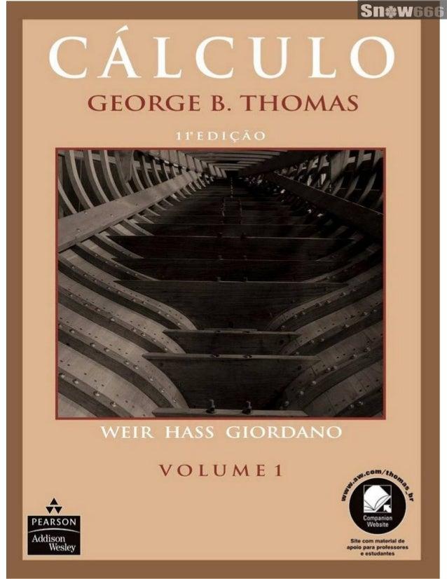 Cálculo vol. 1   george b. thomas - 11ª edição