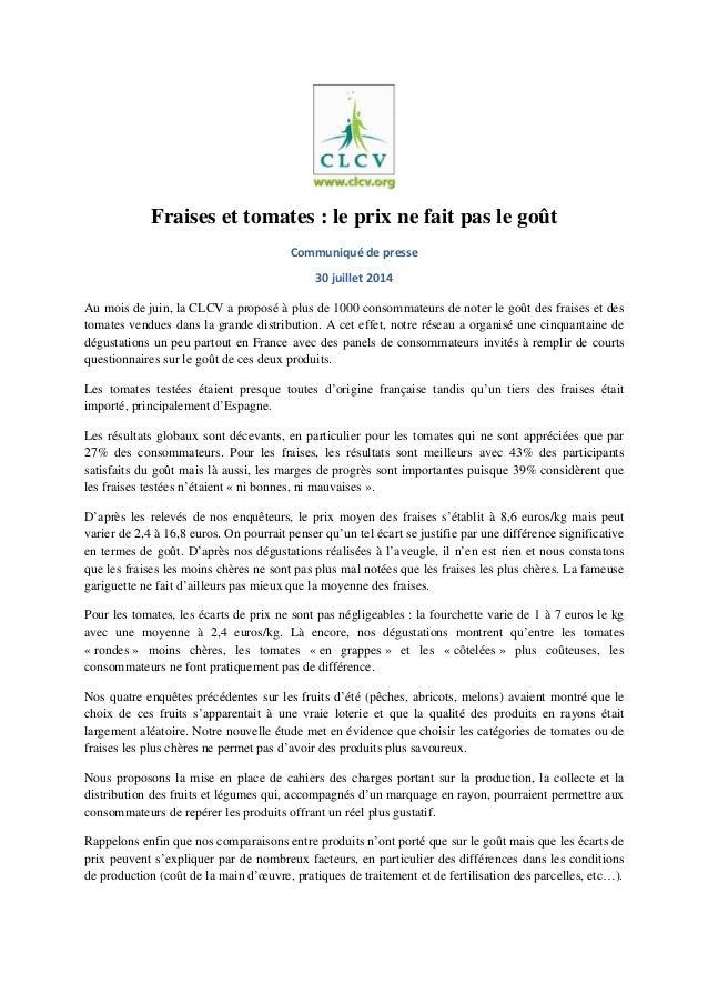 Fraises et tomates : le prix ne fait pas le goût Communiquédepresse 30juillet2014 Au mois de juin, la CLCV a pr...