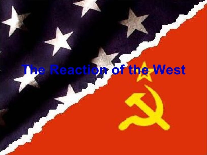 The Reaction of the West