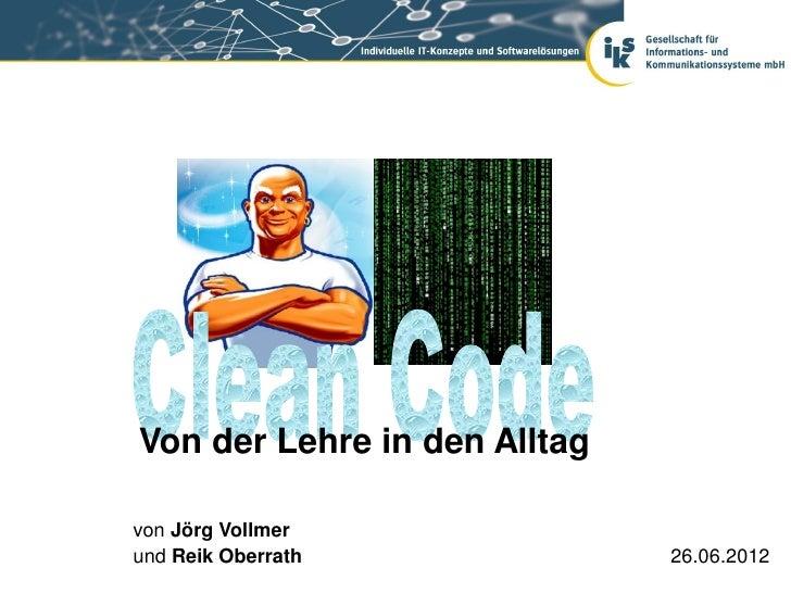 Von der Lehre in den Alltagvon Jörg Vollmerund Reik Oberrath             26.06.2012