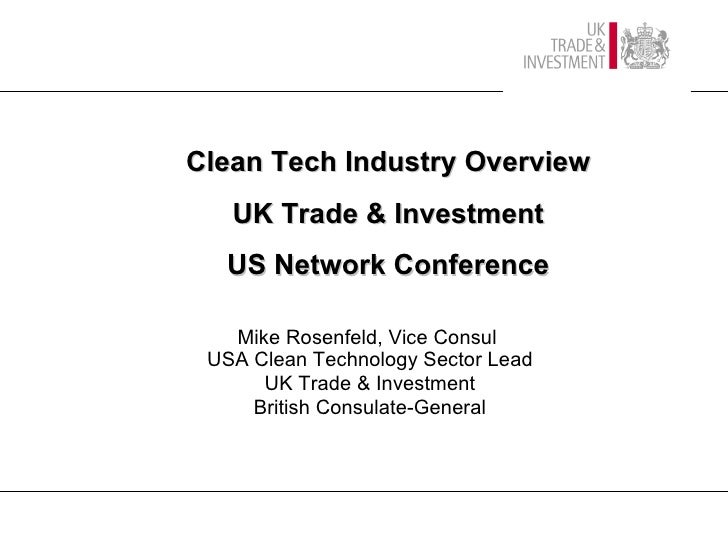 Mike Rosenfeld, Vice Consul  USA Clean Technology Sector Lead UK Trade & Investment British Consulate-General Clean Tech I...