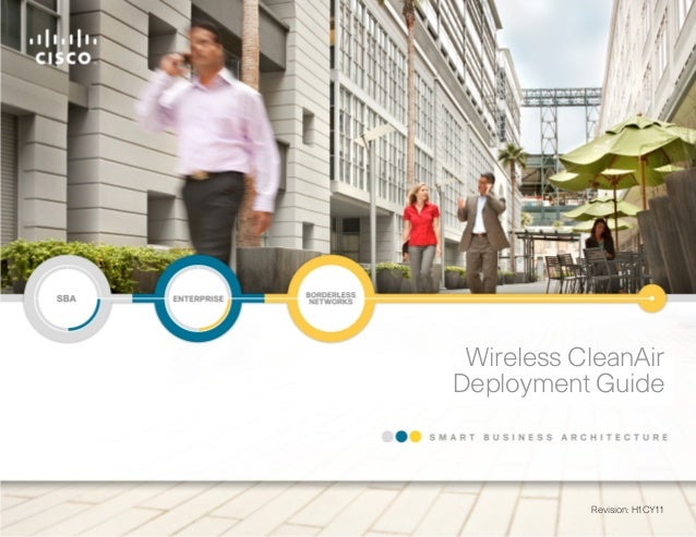 Wireless CleanAirDeployment Guide           Revision: H1CY11