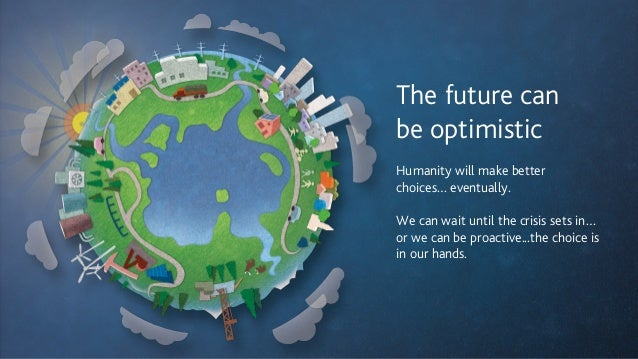 The future can