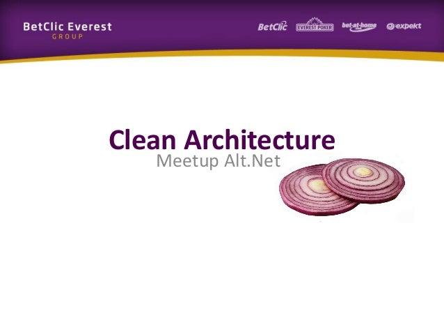 Clean Architecture Meetup Alt.Net