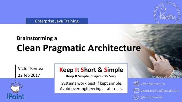 Clean Pragmatic Architecture - Avoiding a Monolith Slide 3