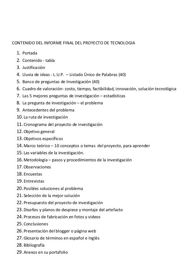 CONTENIDO DEL INFORME FINAL DEL PROYECTO DE TECNOLOGIA  1. Portada  2. Contenido - tabla  3. Justificación  4. Lluvia de i...