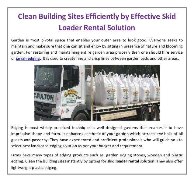 Clean Building Sites Efficiently By Effective Skid Loader Rental Solu