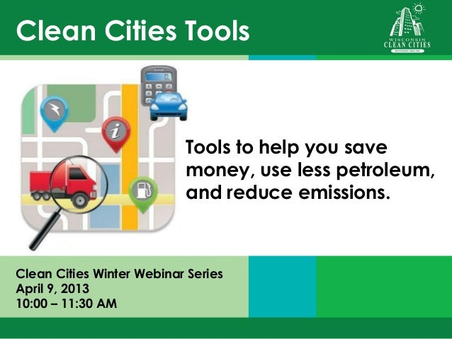 Clean Cities Tools                           Tools to help you save                           money, use less petroleum,  ...
