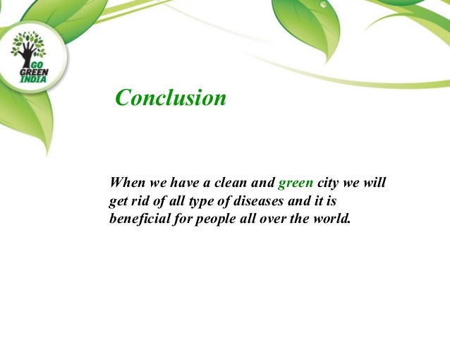 FACTS 7 When We Have A Clean And Green