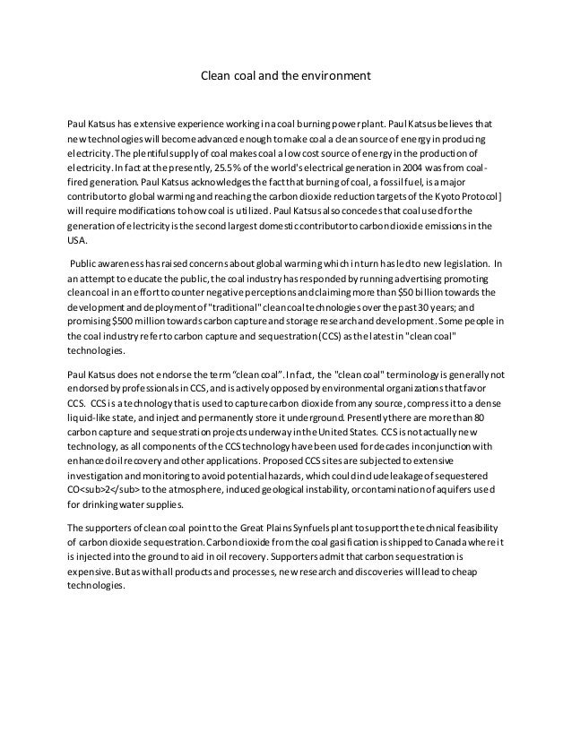 Clean coal and the environment Paul Katsushas extensive experience workinginacoal burningpowerplant.Paul Katsusbelievestha...