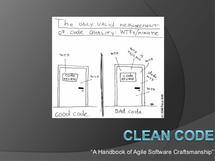 """A Handbook of Agile Software Craftsmanship"""