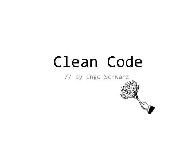 CleanCode //by Ingo Schwarz