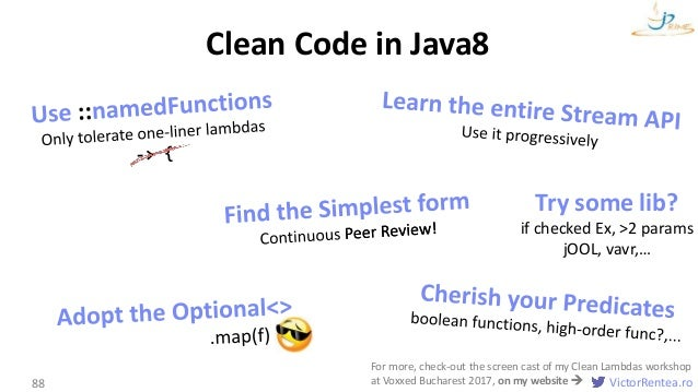 VictorRentea.ro88 Clean Code in Java8 Try some lib? if checked Ex, >2 params jOOL, vavr,… For more, check-out the screen c...