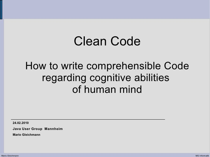 Clean Code                    How to write comprehensible Code                      regarding cognitive abilities         ...