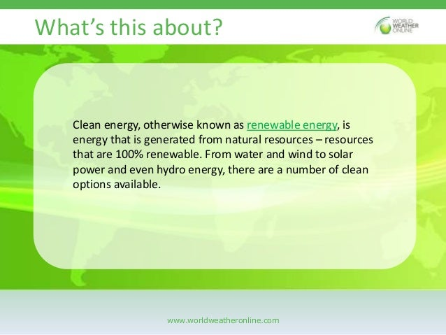 Clean energy and the weather Slide 2