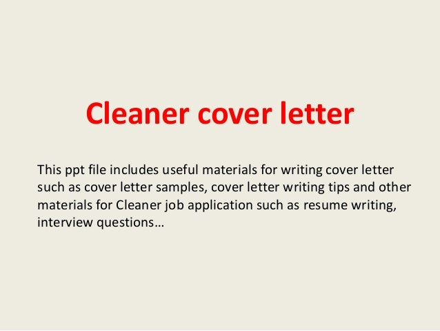 cleaner cover letter this ppt file includes useful materials for writing cover letter such as cover - Cleaner Cover Letter