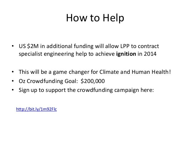 More Information • How to help with Crowdfunding: http://www.lawrencevilleplasmaphysics.com • Why to invest: http://thecon...