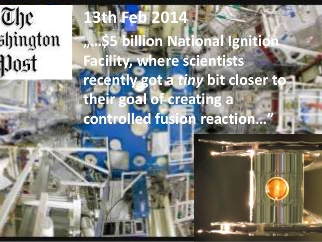 Conventional Fusion D + T -> He + Heat + n We can do better!