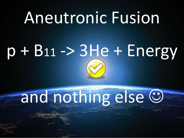 Lawrenceville Plasma Physics & the Dense Plasma Focus Aneutronic (NO radiation) Compact (shipping container) Cheapest Ener...