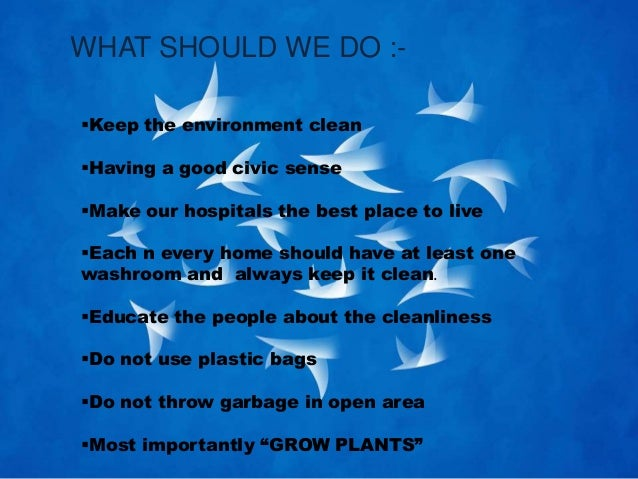introduction about should keep earth green and clean How to keep our earth clean and green  achieve anything  so first to keep our city clean there should be a huge awareness to  introduction green business.