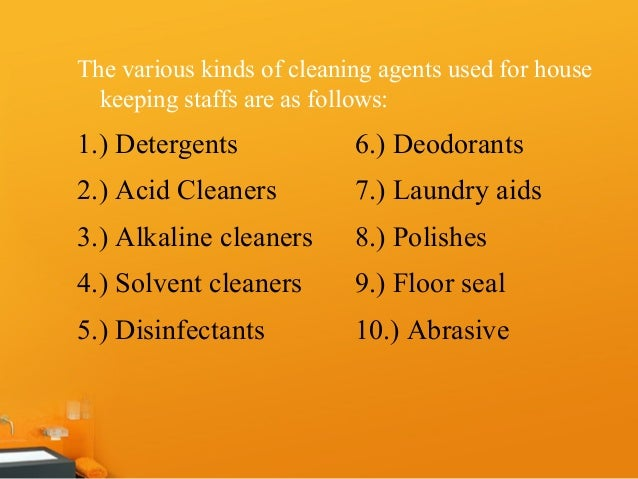 3  The various kinds of cleaning agents. Cleaning Agents   Housekeeping  Llawlietwife
