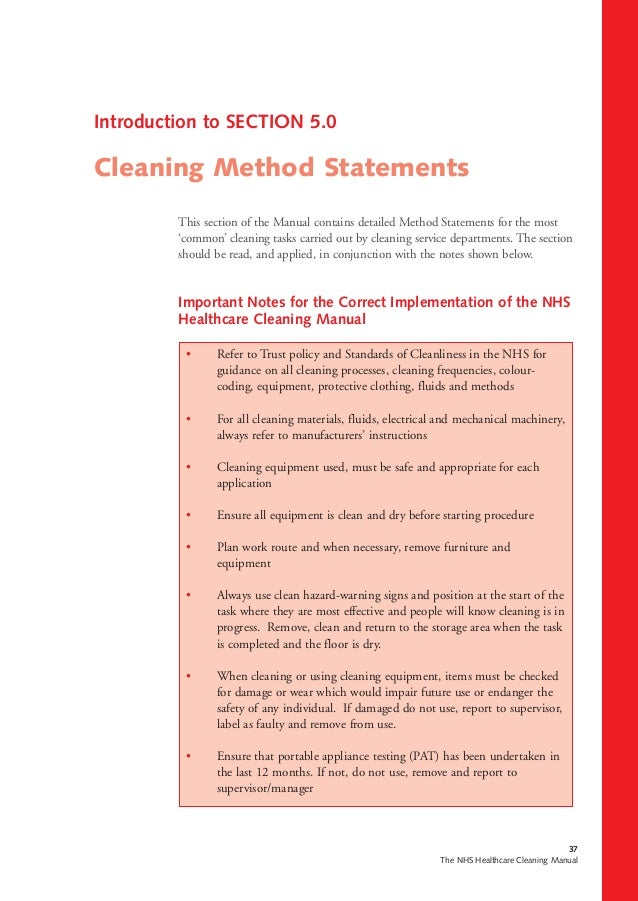 37 The NHS Healthcare Cleaning Manual This section of the Manual contains detailed Method Statements for the most 'common'...