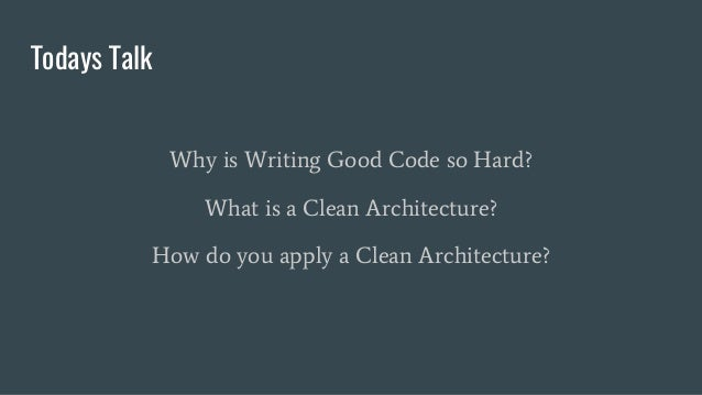 Cleaning up your codebase with a clean architecture Slide 3